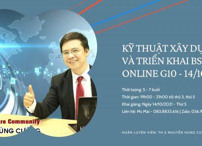 MỞ LỚP KỸ THUẬT XÂY DỰNG VÀ TRIỂN KHAI BSC&KPI Online G10 – 14.10.2021